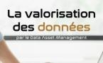 S6 • 16h00/16h45. Valorisez vos données grâce au Data Asset Management. Pourquoi et Comment ?