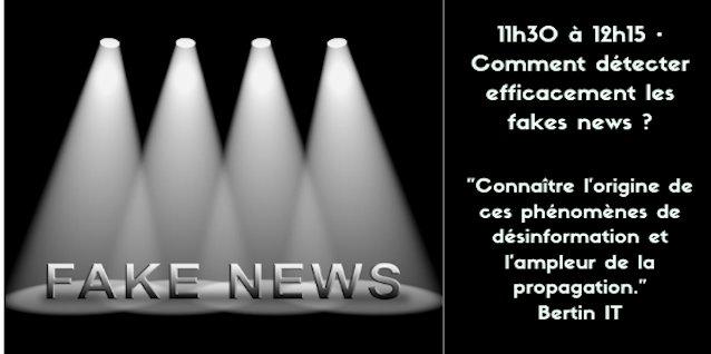 11h30 à 12h15 • Comment détecter efficacement les fakes news ?