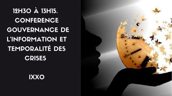12h30 à 13H15. « Gouvernance de l'information et temporalité des crises »