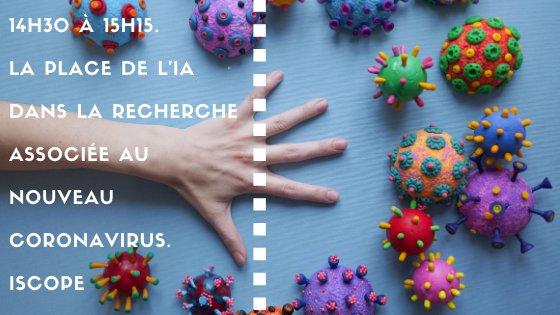 14h30 à 15h15. La place de l'IA dans la recherche associée au nouveau coronavirus. iScope