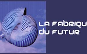 La Fabrique du Futur